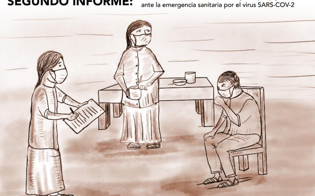 SEGUNDO INFORME: Situación de las comunidades indígenas ante la emergencia sanitaria por el virus SARS-COV-2